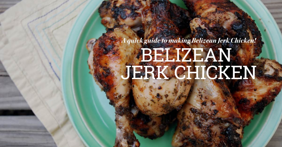 Belize_food_jerk_chicken_recipe_main