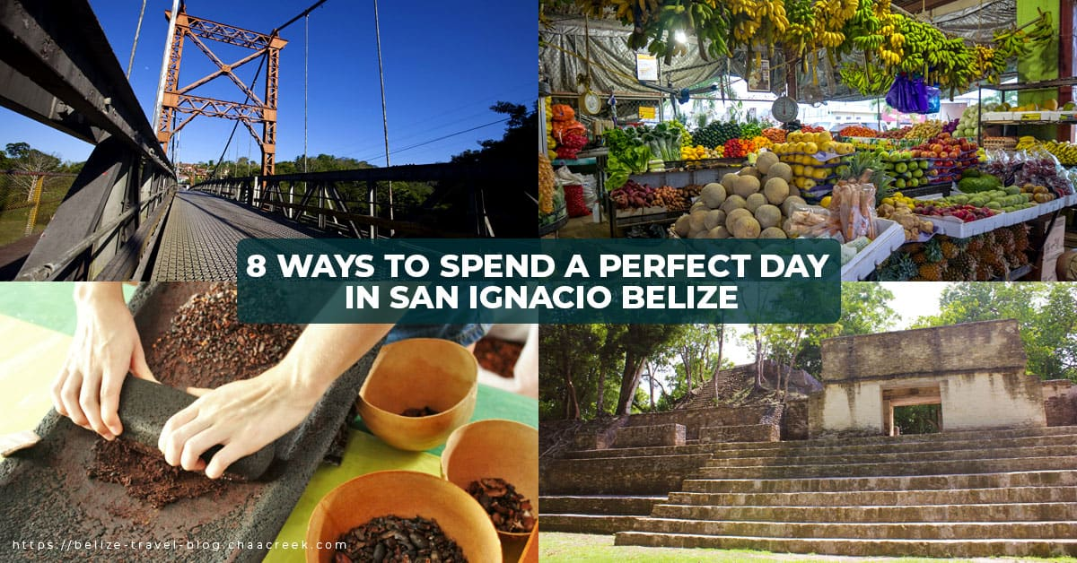 San Ignacio Belize Town 8 Ways to spend a perfect day hero