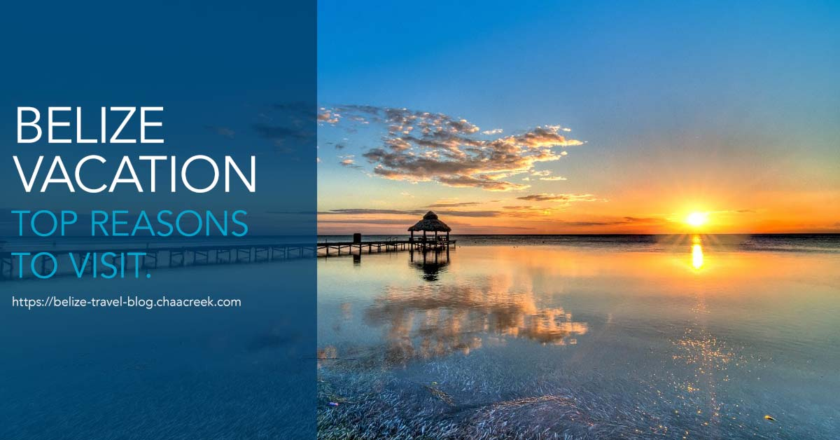 belize_vacation_top_reasons_to_visit_header