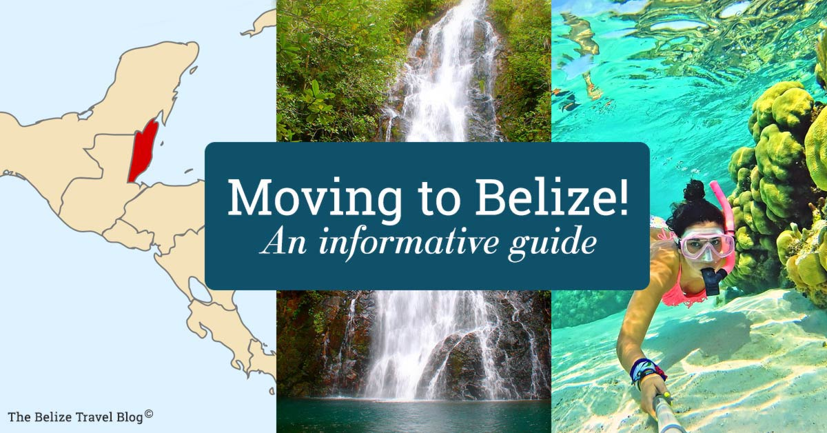 Moving To Belize: Immigration, Laws & Requirements (Updated 2017)