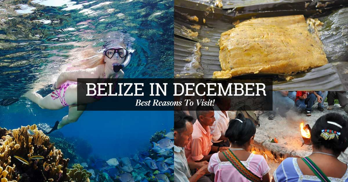 Belize in december best reasons to visit for Best trips to take in december