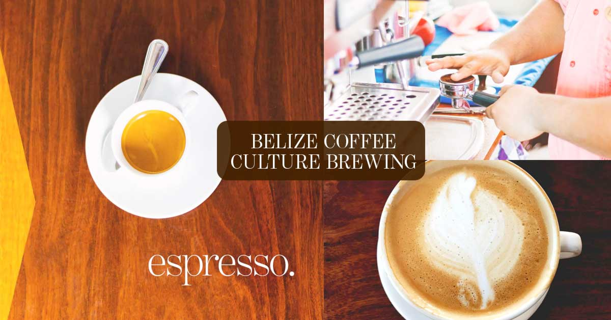 Belize: Central American High Mountain Coffee Culture Arrives!