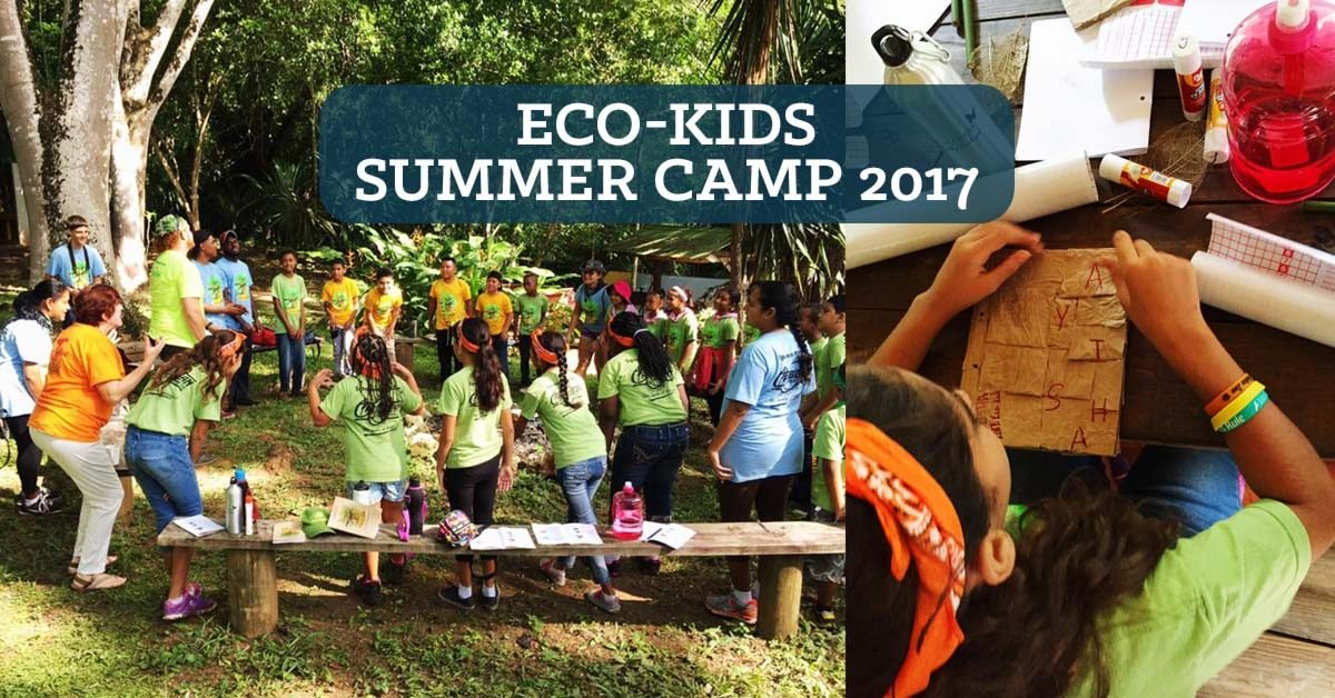 Belize Eco-Kids 2017 Summer Camp Takes Off!