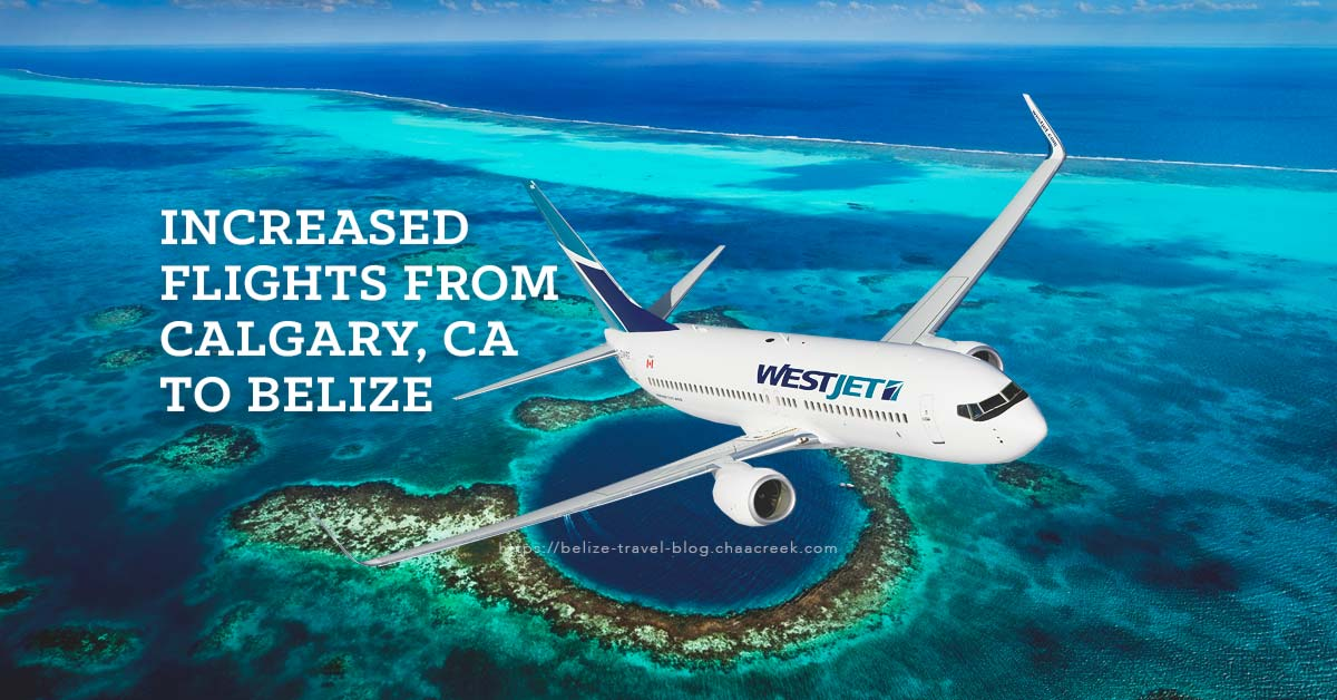 westjet_canada_belize_weekly_flights_chaa_creek_travel_guide_2