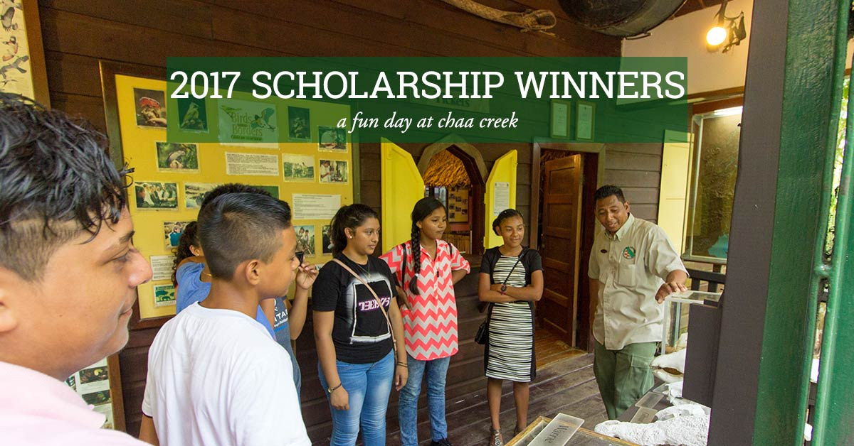 Belize's Lodge Chaa Creek Hosts 2017 Scholarship Recipients For A Fun Day!
