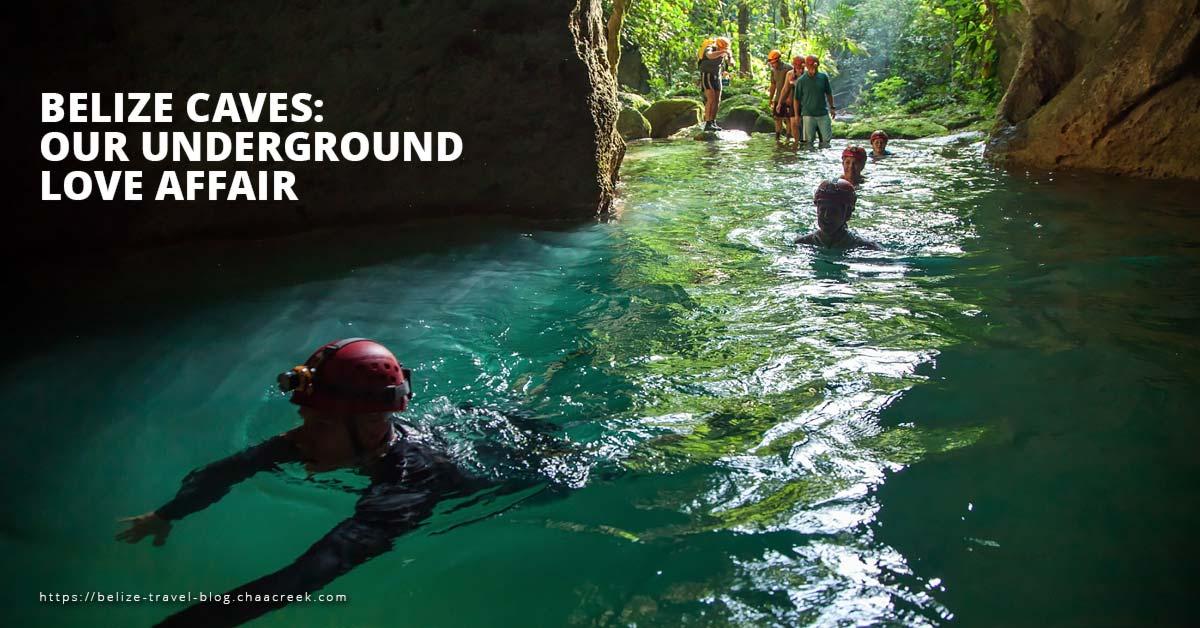 Belize Caves Underground Love Affair