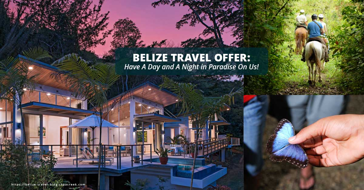 belize travel offer chaa creek free night stay 2018