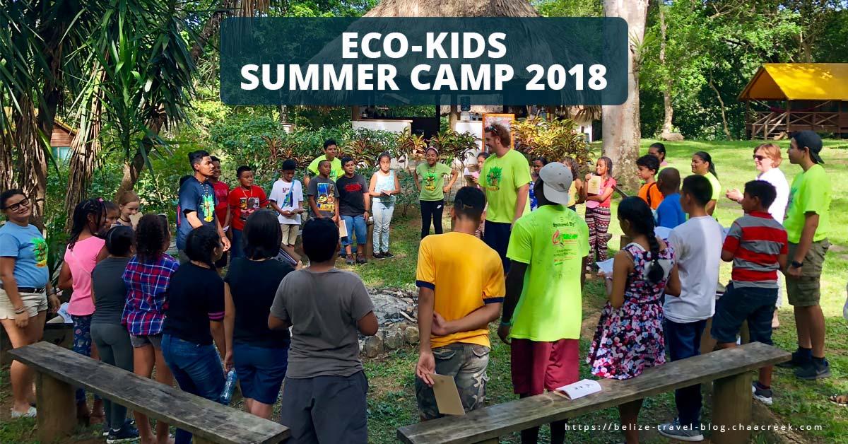Eco Kids Summer Camp 2018 Kicks Off at Chaa Creek