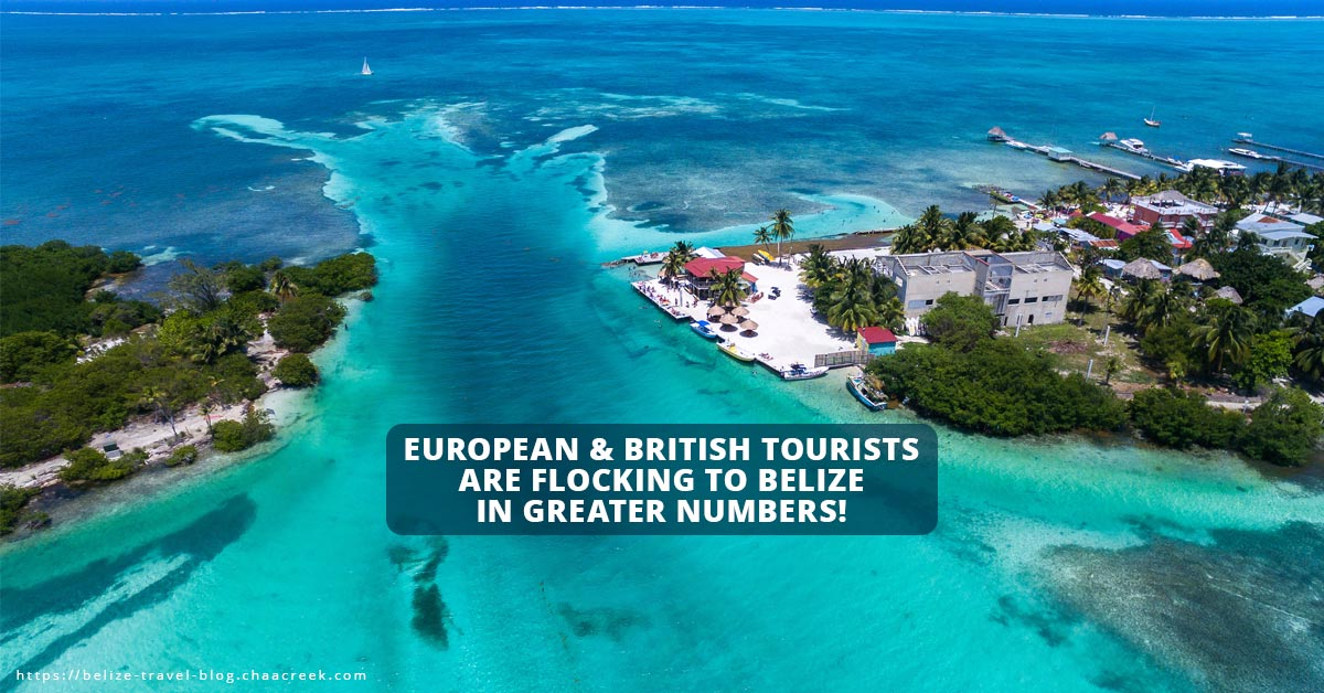 European and British tourists flock belize in 2018