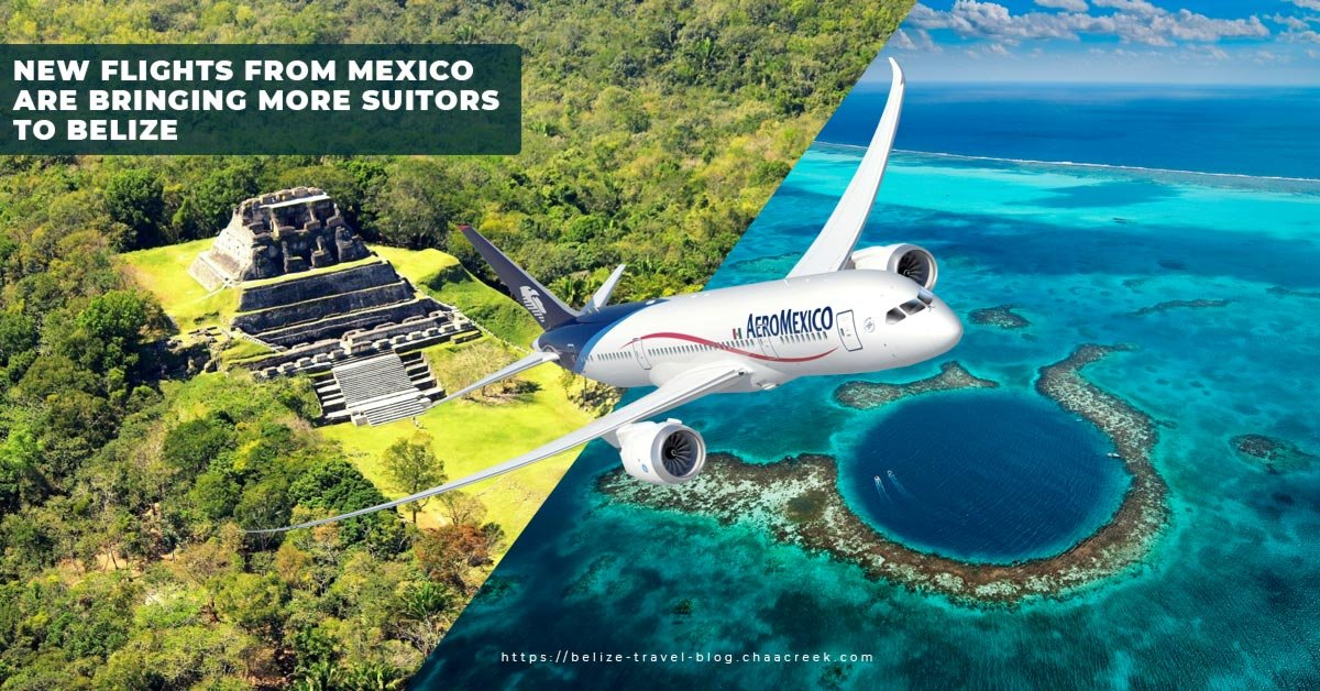 Mexico Belize Direct Flights with AeroMexico