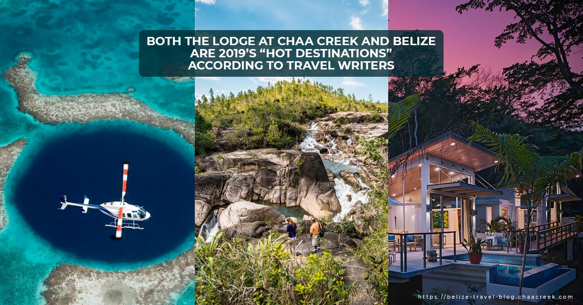 chaa creek and belize considered top 2019 travel destinations by travel writers