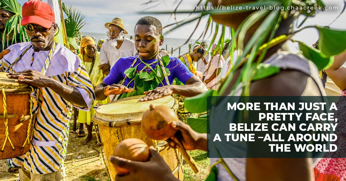 Belize Can Carry Tune Over The World Music 2019