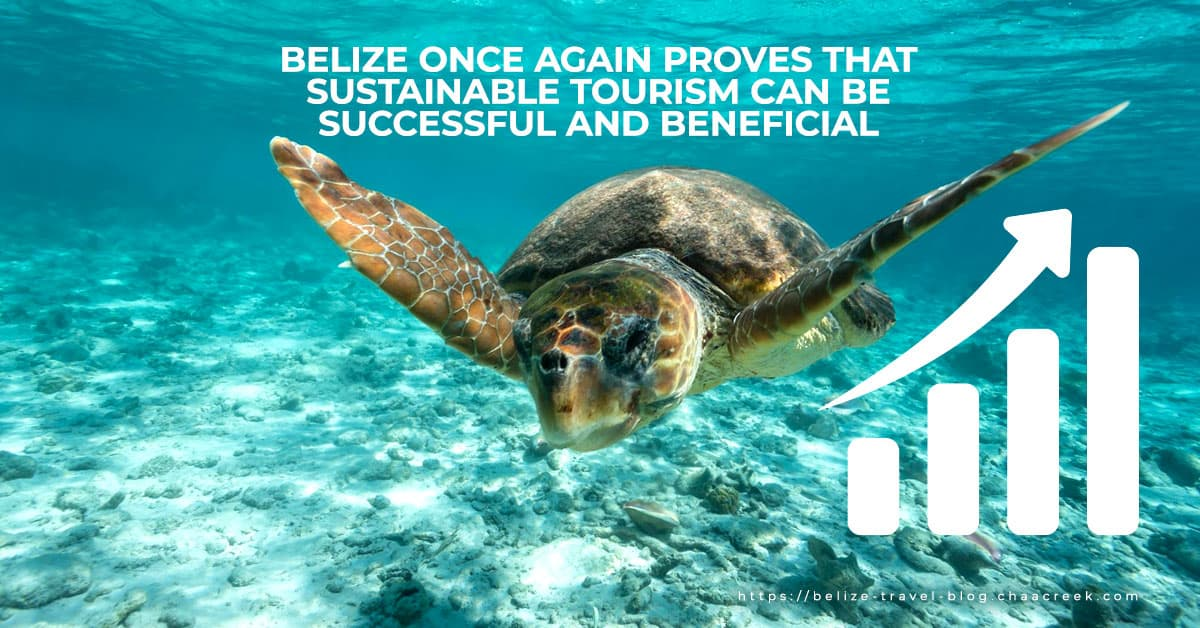 Belize Sustainable Tourism Successful Beneficial 2019