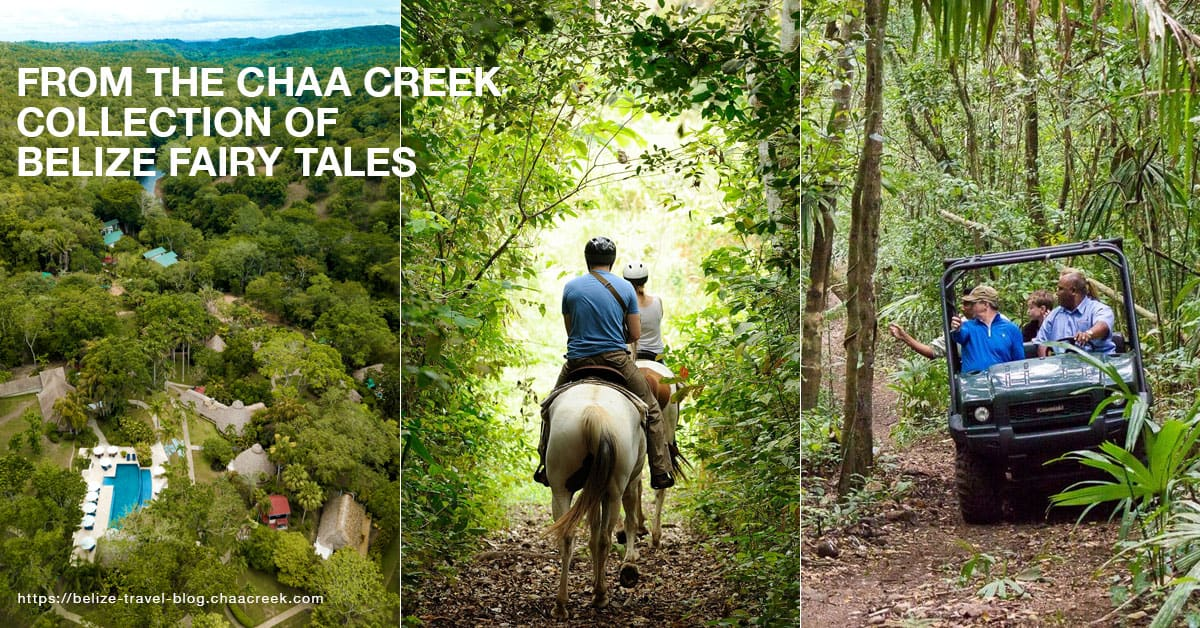 Chaa Creek Collection Belize Fairy Tales