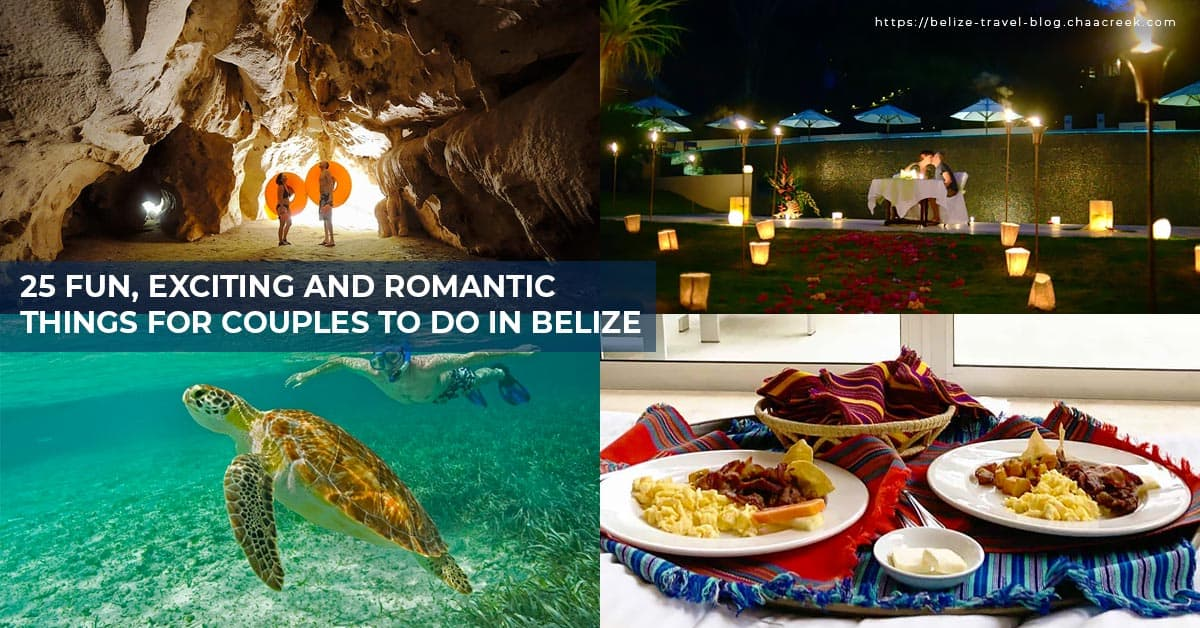 belize romantic getaway things to do 2020